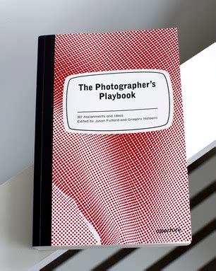 the photographers playbook 307 159711247x the photographer s playbook cool hunting