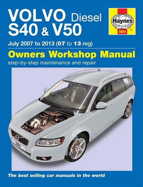 car repair manuals online free 2006 volvo v50 on board diagnostic system volvo s40 v50 diesel 07 13 haynes repair manual haynes publishing