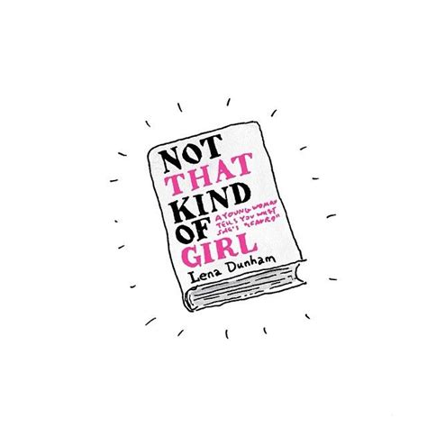 lena dunham not that kind of girl not that kind of girl by lena dunham paradise is a book