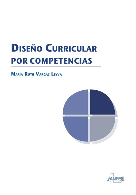 Diseã O Curricular Por Competencias Ruth Vargas Leyva Dise 241 O Curricular Por Competencias