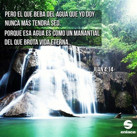 imagenes sobre la vida eterna dios es nuestro manantial de vida eterna vers 237 culos