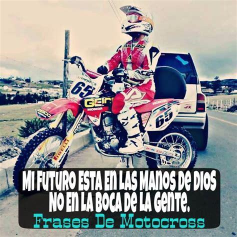 imagenes motivadoras moto motocross una pasi 243 n y un estilo de vida frases motocross