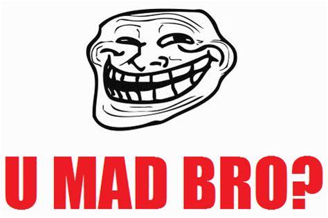 U Mad Meme Face - u mad bro troll face bing images