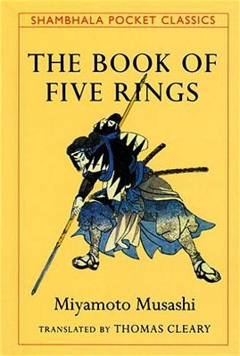 Samurai Wisdombythomas Cleary the book of five rings musashi miyamoto 9780877739982
