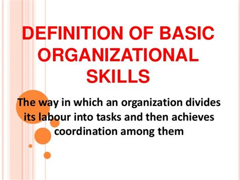 organizational skills definition of basic organizational skills