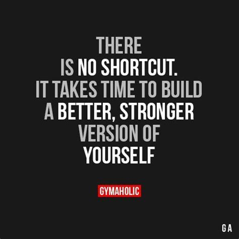 time to build gymaaholic there is no shortcut it takes time to build a