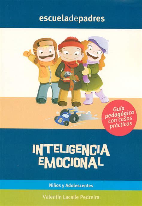 resolucion casos practicos trabajo social inteligencia emocional ni 241 os y adolescentes gu 237 a