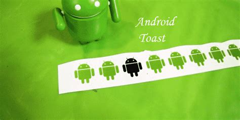 Android Toast by Android Toast Exle