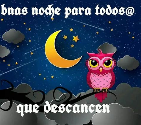 buenas noches a todos 0689866526 17 best images about buenas noches on te amo sleep and winnie the pooh