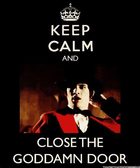 Closing The Goddamn Door Song by Best 25 Keep Calm Photos Ideas On Keep Calm