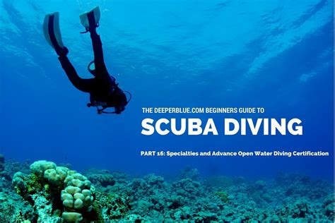 dive certifications specialties and advance open water diving certification