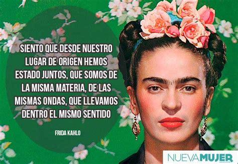 imagenes y frases de amor frida kahlo frases de amor im 225 genes de frases de frida kahlo nueva