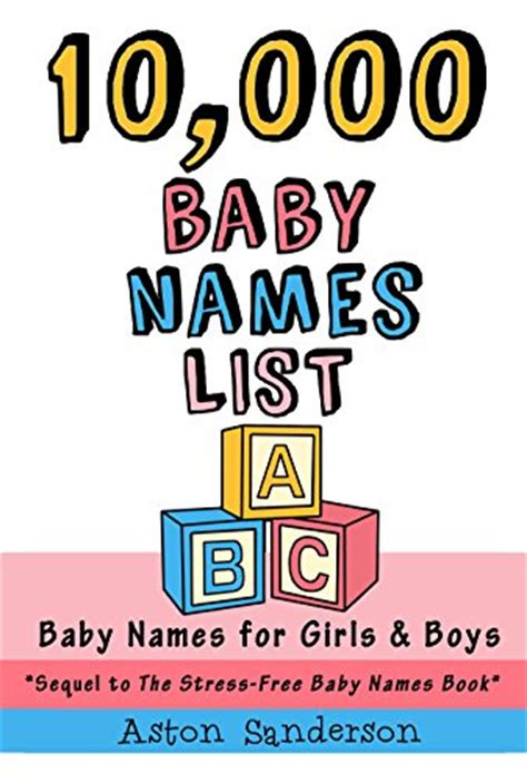 the stress free baby names book how to choose the baby name with confidence clarity and calm books 10 000 baby names list baby names for baby names