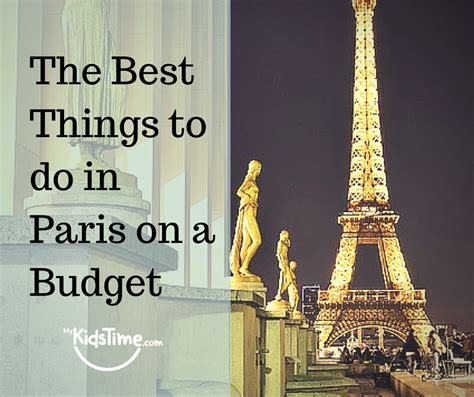 most popular things for kids the best things to do in paris with kids on a budget