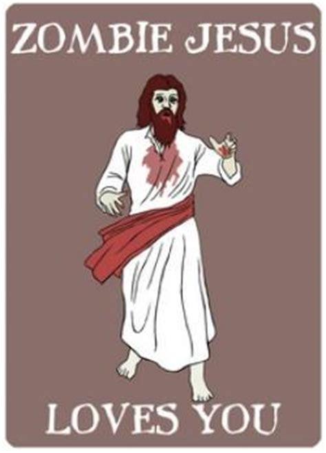 Zombie Jesus Meme - zombie puns kappit
