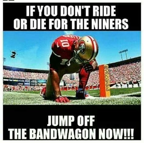 Nfl Bandwagon Memes - bandwagon fans 49ers pinterest fans words and ride
