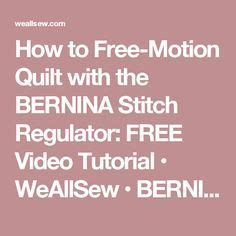 How To Free Motion Quilt On A Sewing Machine by Best 25 Bernina Usa Ideas On Quilting Tips