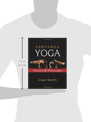libro ashtanga yoga the libro ashtanga yoga practice and philosophy di gregor maehle