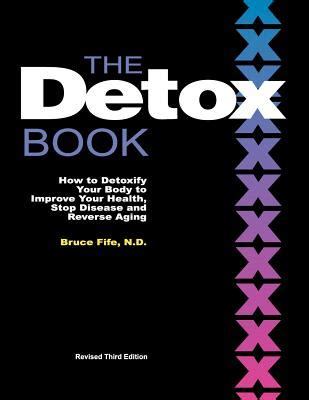 Detox Your Book detox book how to detoxify your to improve your