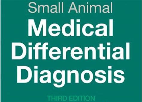 small animal differential diagnosis a book of lists 3e books small animal differential diagnosis 3rd edition