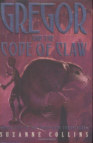 gregor and the code of claw series 5 gregor and the code of claw underland chronicles book 5