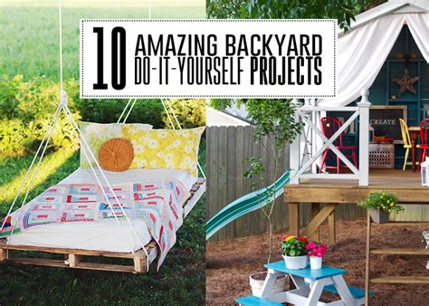 do it yourself projects 10 amazing backyard do it yourself projects you ll adore