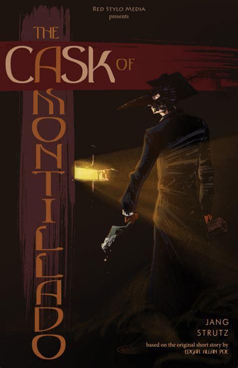 Cask Of Amontillado Book Report by The Cask Of Amontillado 1 Issue