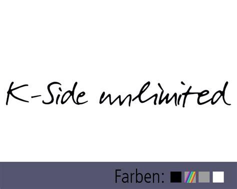 Folien Aufkleber Schrift by Aufkleber K Side Schriftzug