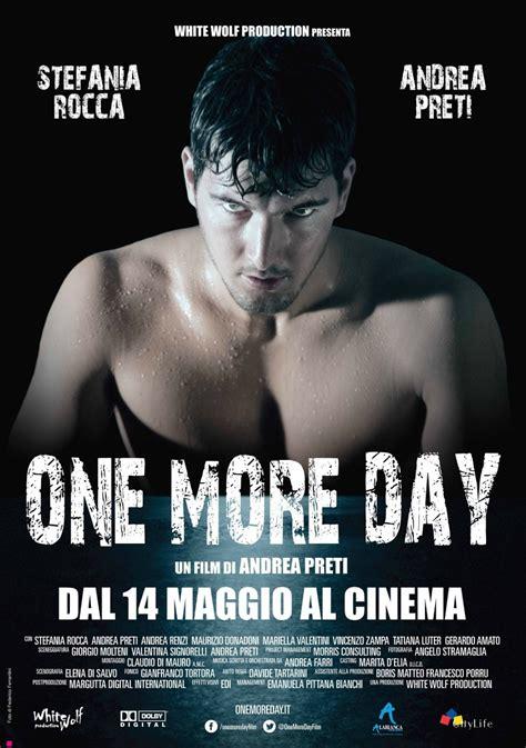 vizionare film one day one more day film 2015