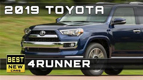 toyota 4 runner 2019 2019 toyota 4runner release dates and prices