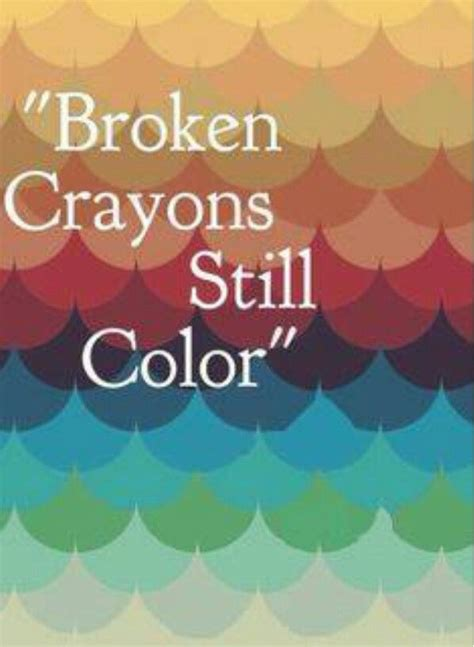 a broken crayon still colors how to live godã s will for your in spite of your past books 131 best images about inspirational quotes on