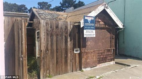 Yn1906 Outer san francisco shack that is falling apart sells above market value at 408k daily mail