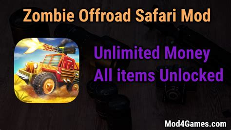 mod game unlimited money zombie offroad safari mod unlimited money all items
