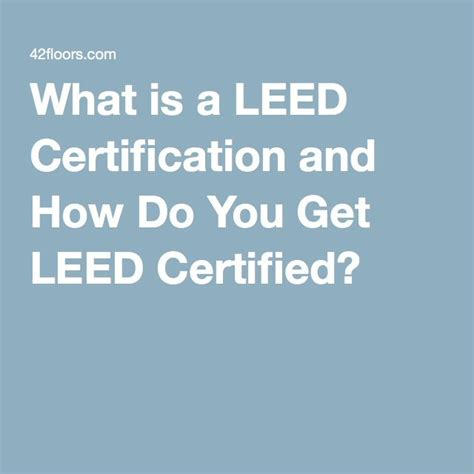 what is a leed certification 25 best ideas about leed certification on pinterest eco