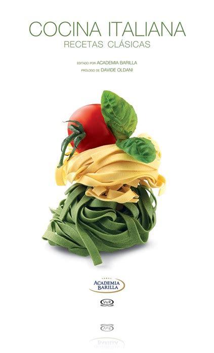 cocina italianas cocina italiana recetas cl 225 sicas