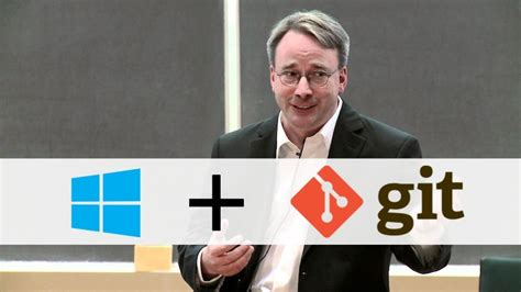 git tutorial linus torvalds microsoft now uses open source program git to build