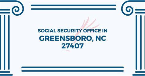 social security office in greensboro carolina 27407