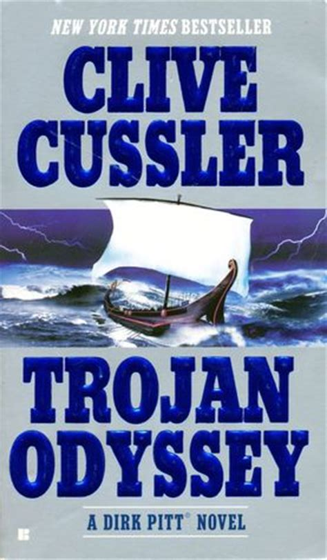libro trojan odyssey dirk pitt trojan odyssey dirk pitt 17 by clive cussler reviews discussion bookclubs lists