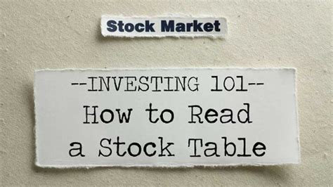 how to read stock table how to read a stock table stock market investing 101