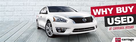 carriage nissan gainesville why buy used carriage nissan dealership gainesville ga