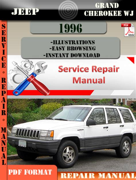 service repair manual free download 1996 jeep grand cherokee lane departure warning jeep grand cherokee wj 1996 digital service repair manual downloa