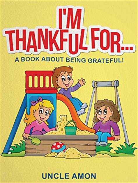 a grateful books i m thankful for children books bedtime stories for