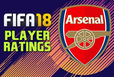 arsenal fifa 18 arsenal fifa 18 player ratings revealed ahead of demo