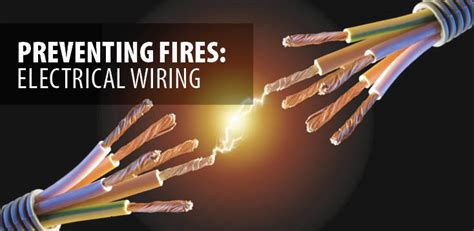 The Danger Intl the danger of electrical wiring how to prevent