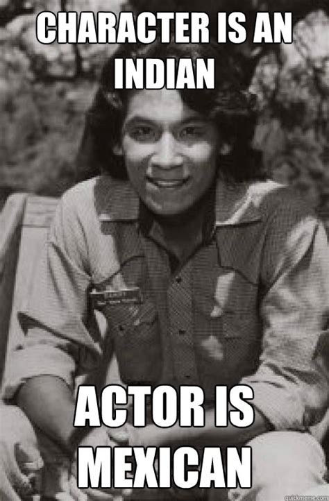 Actor Memes - hey danny your mom makes the best fry bread danny