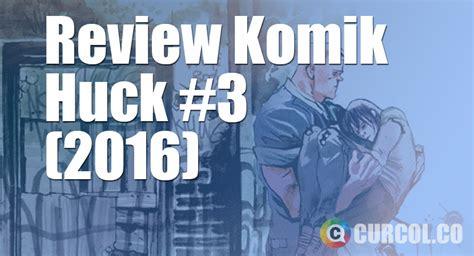 Komik King Colour Komik Berwarna Edisi Pertama review komik huck 3 2016