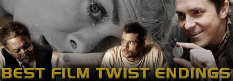 film twist ending recommended best film twist endings 171 celebrity gossip and movie news