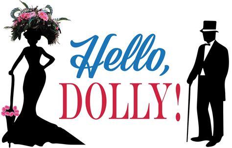 Hello Doll by Hello Dolly Ctw Presents Winnetka Community House