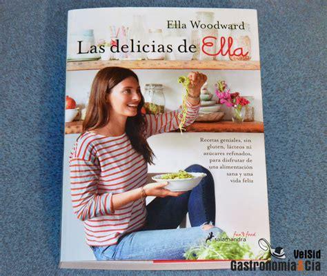 libro las delicias de ella las delicias de ella gastronom 237 a c 237 a