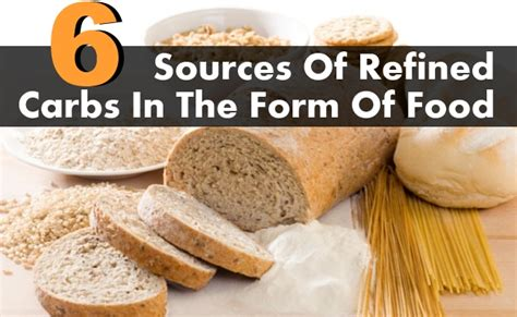 3 ways carbohydrates are used 6 great sources of refined carbs in the form of food top